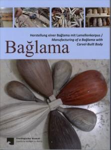 Baglama: Herstellung einer Baglama mit Lamellenkorpus - Ethnologisches Museum Berlin