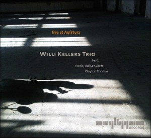 Willi Kellers Trio - Live at Aufsturz (Gligg Records)