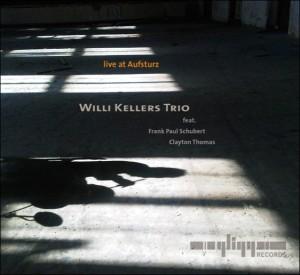 Willi Kellers Trio - Live at Aufsturz (Gligg Records)
